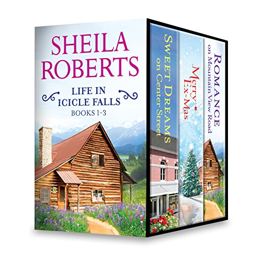 Sheila Roberts Life in Icicle Falls Series Books 1-3: An Anthology