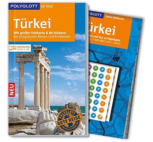 POLYGLOTT on tour Reiseführer Türkei: Mit großer Faltkarte, 80 Stickern und individueller App