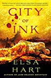 "Elsa Hart, ""City of Ink"" (Minotaur Books, 2018)"