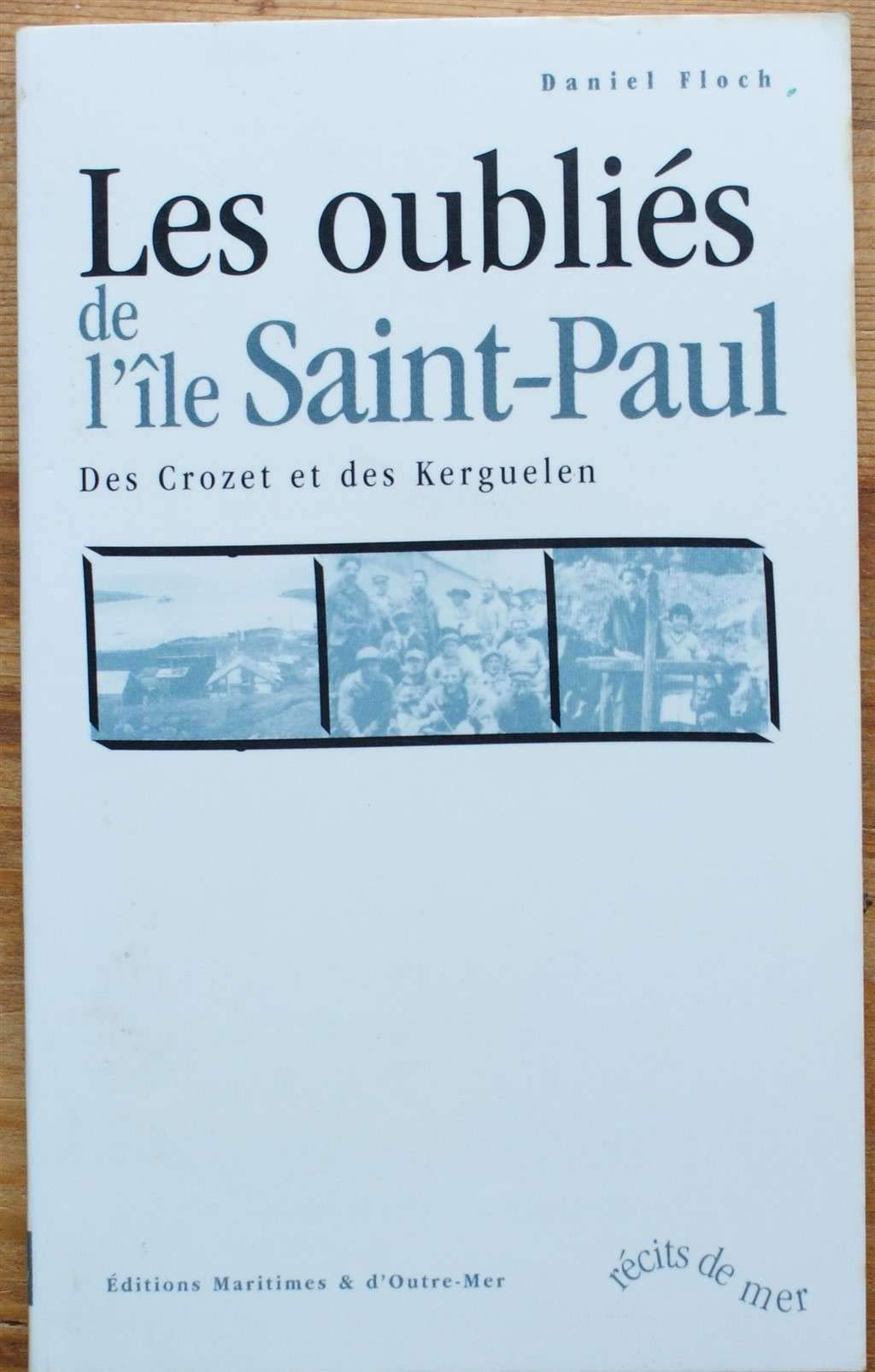8d7bc571a8 Amazon.fr - Les Oubliés de l'Île Saint Paul - Daniel Floch - Livres
