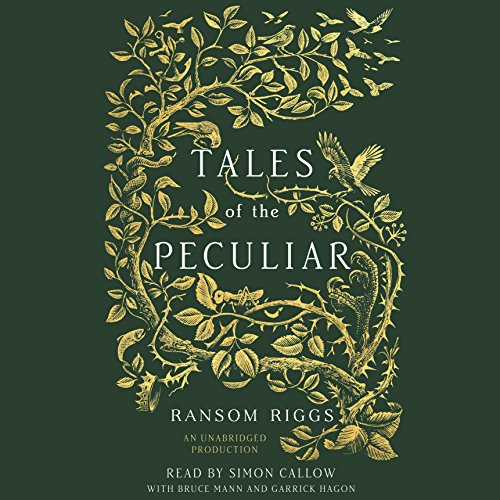 Top 8 tales of the peculiar audio book