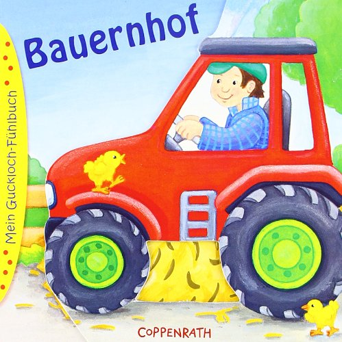 Mein Guckloch-Fühlbuch: Bauernhof