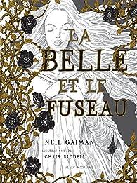 La belle et le fuseau par Neil Gaiman