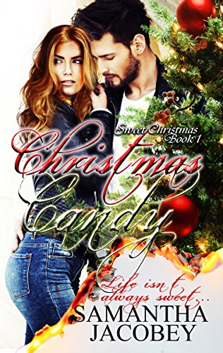 Christmas Candy (Sweet Christmas Series Book 1) by [Jacobey, Samantha]