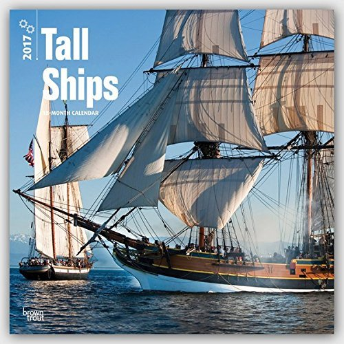 2017 Monthly Wall Calendar - Tall Ships