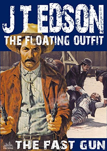 The Floating Outfit 21: The Fast Gun (A Floating Outfit, used for sale  Delivered anywhere in USA