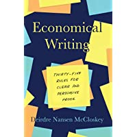 Economocal Writing: Thirty-Five Rules for Clear and Persuasive Prose 3ed