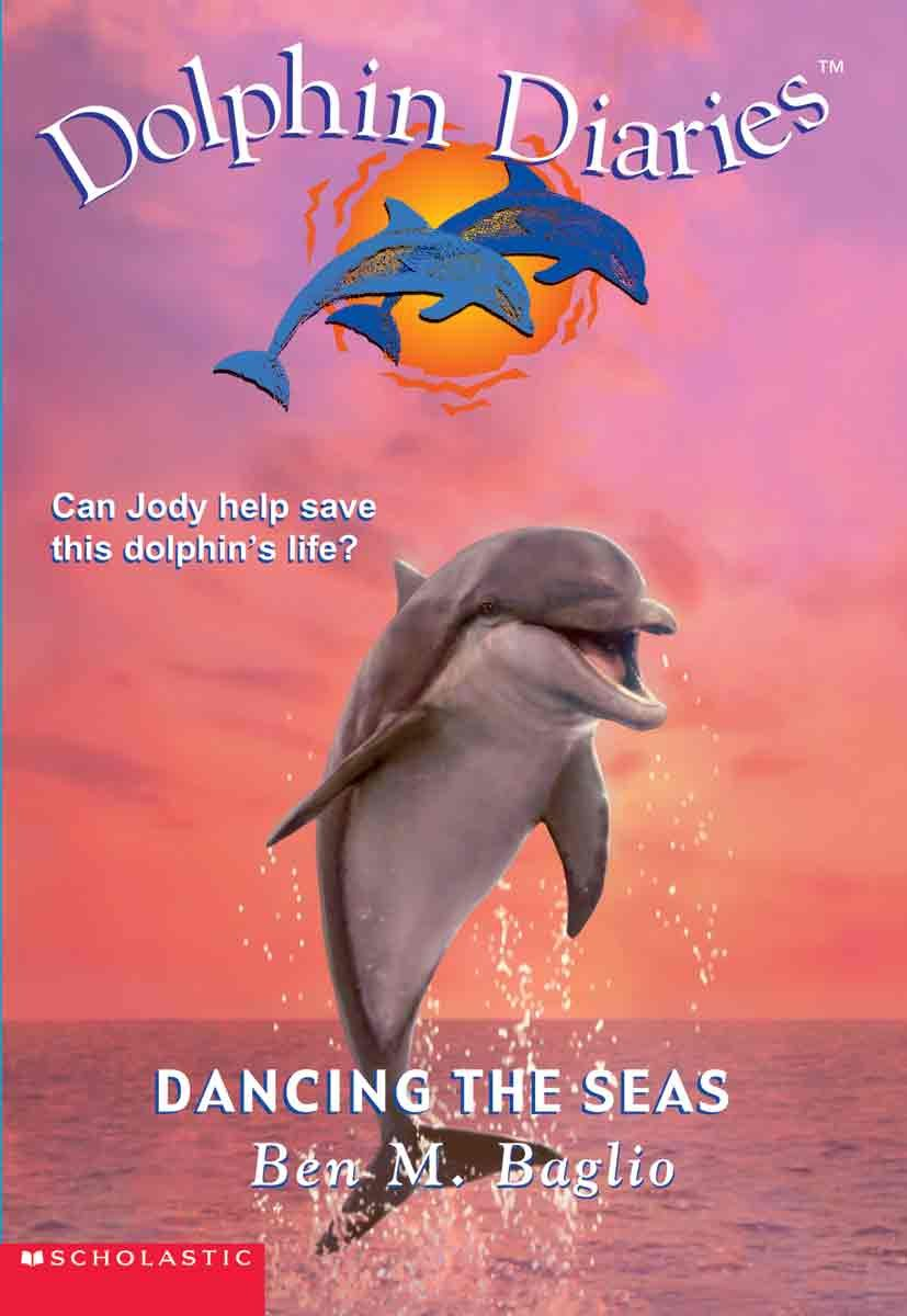 Read Online Dancing the Seas (Dolphin Diaries #8) ebook