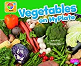 Vegetables on Myplate, Mari Schuh, 1429694246