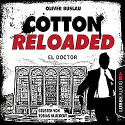 El Doctor (Cotton Reloaded 46)
