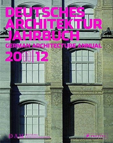 Deutsches Architektur Jahrbuch 2011/12: German Architecture Annual 2011/12