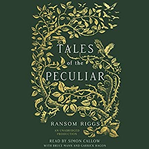 Tales of the Peculiar Audiobook