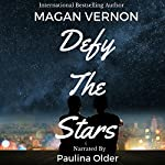 Defy the Stars | Magan Vernon