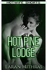 Hot Pine Lodge Paperback