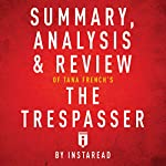 Summary, Analysis & Review of Tana French's The Trespasser by Instaread    Instaread