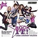 Rock it! Hörspiel von Peer Klehmet, Sebastian Wehlings Gesprochen von: Emilia Schüle, Daniel Axt, Petra Nadolny