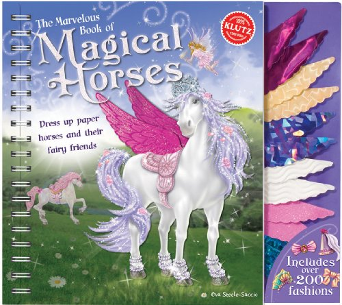 Klutz The Marvelous Book of Magical Horses: Dress Up Paper Horses & Their Fairy Friends Book -