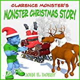 Bargain eBook - Clarence Monster s Monster Christmas Story