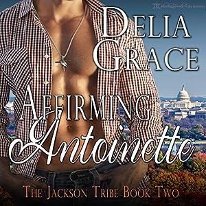 Affirming Antoinette Audiobook