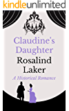 Claudine's Daughter (Warwyck Trilogy Book 2)
