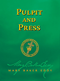 Pulpit and Press (Authorized Edition)