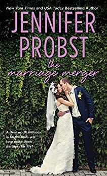 The Marriage Merger (The Billionaire Marriage Book 4) by [Probst, Jennifer]