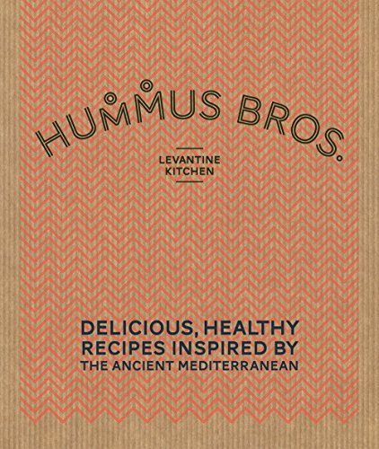[Hummus Bros. Levantine Kitchen: Delicious, healthy recipes inspired by the ancient Mediterranean] (Bro Kitchen)