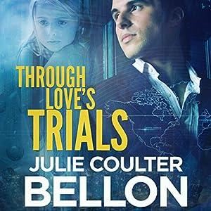 Through Love's Trials Audiobook
