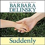 Suddenly | Barbara Delinsky