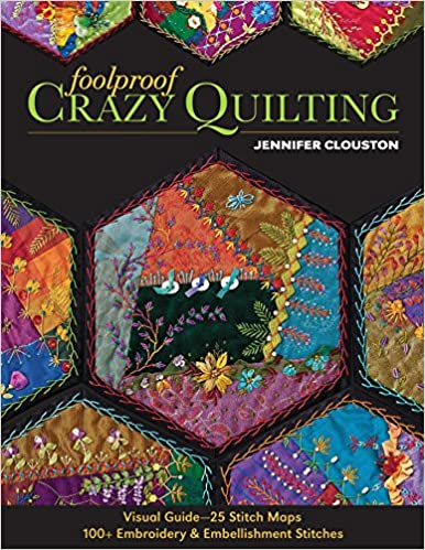Foolproof Crazy Quilting Visual Guide25 Stitch Maps 100