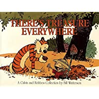 There's Treasure Everywhere--A Calvin and Hobbes Collection (Volume 15)