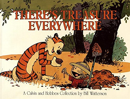 There's Treasure Everywhere--A Calvin and Hobbes Collection (Volume 15) ()