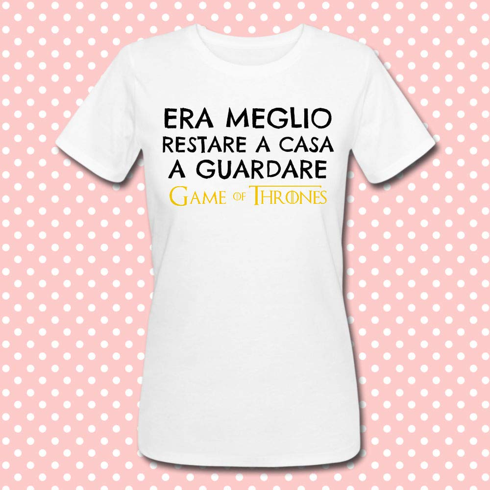 T-shirt donna Era meglio restare a casa a guardare Game of Thrones, serie tv telefilm inspired, divertente idea regalo!
