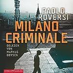Milano Criminale | Paolo Roversi