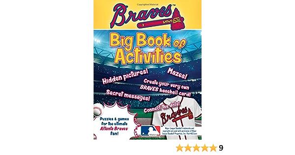 Atlanta Braves The Big Book Of Activities Hawk S Nest Activity Books Connery Boyd Peg 9781492635666 Amazon Com Books