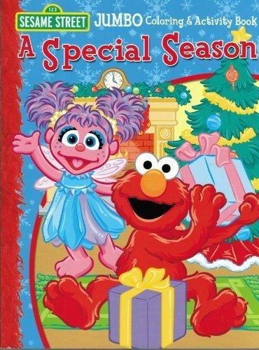 Sesame Street A Special Season with Elmo Jumbo Coloring & Activity Book - Giant Elmo Coloring Book