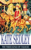 Front cover for the book The Three Kings of Cologne by Kate Sedley