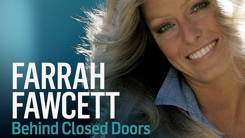 Farrah Fawcett: Behind Closed Doors