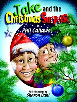 Jake and the Christmas Surprise (The Adventures of Jake) by [Callaway, Phil]