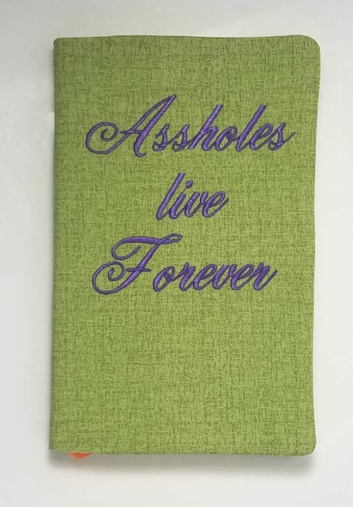 Assholes Live Forever Journal