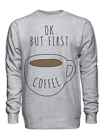 Coffee Mens Hoodie graphke OK But First