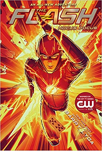 Amazon.com: The Flash: Hocus Pocus: (The Flash Book 1) (9781419728150):  Barry Lyga: Books