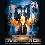 Robot Overlords OST by Christian Henson