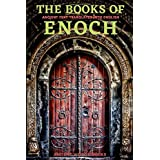 The Books of Enoch: Complete 3 Books (1 Enoch, First Book of Enoch) (2 Enoch, Secrets of Enoch) (3 Enoch, Hebrew Book of Enoc