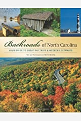 Backroads of North Carolina: Your Guide to the Most Scenic Adventures (Backroads of ...) Kindle Edition