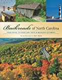 Backroads of North Carolina: Your Guide to the Most Scenic Adventures (Backroads of ...)