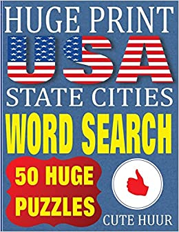 huge-print-usa-state-cities-word-search-50-word-searches-extra-large-print-to-challenge-your-brain-huge-font-find-a-word-for-children-adults-seniors-huge-print-word-search