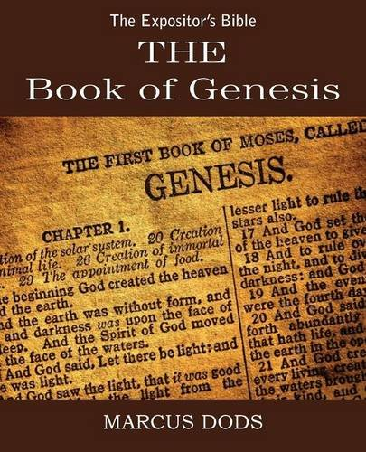 The Expositor's Bible: The Book of Genesis
