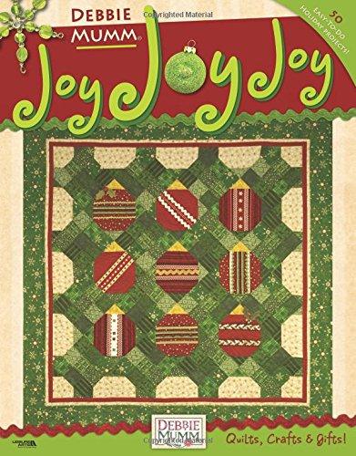 Joy Joy Joy Debbie Mumm (Leisure Arts #4405)