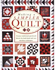 Making a Sampler Quilt: Twenty Traditional Patchwork Blocks for Both Hand and Easy Machine Techniques